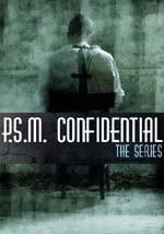 P.S.M. Confidential - Web Serie