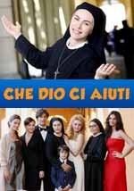 Che Dio ci aiuti - Serie Tv - Fiction