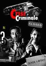 Crisi Criminale - Web Serie