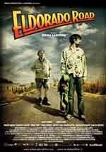 Eldorado Road - Film Completo