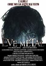Eve Metal - Web Series