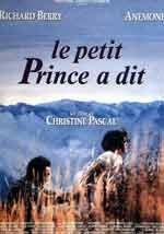 Il piccolo principe ha detto - Film Completo