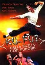 Ku Fu - Dalla Sicilia con furore - Film Completo