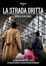 La strada dritta - Film Tv - Miniserie