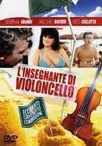 L'insegnante di violoncello - Film Completo