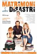 Matrimoni e altri disastri - Film Completo