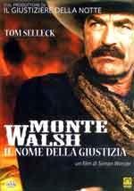 Monte Walsh - Il nome della giustizia - Film Completo