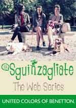 Sguinzagliate - Web Series