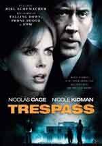 Trespass - Film Completo
