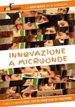Innovazione a microonde - Web Serie