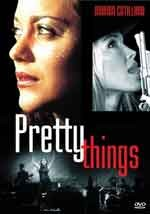 Pretty things - Film Completo