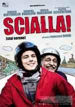 Scialla! - Film Completo