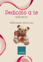 Dedicato a te - Thun - Webserie