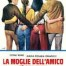 La moglie dell'amico è sempre più buona - Film Completo