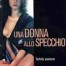 Una donna allo specchio - Film Completo