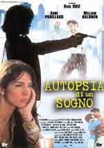 Autopsia di un sogno - Film Completo
