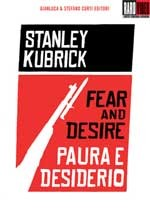 Fear and desire - Paura e desiderio - Film Completo