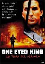 One eyed king - La tana del diavolo - Film Completo