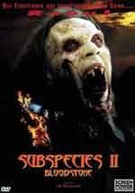 Bloodstone - Subspecies 2 - Radu il principe delle tenebre - Film Completo