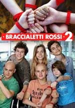 Braccialetti Rossi 2 - Fiction Serie Tv Completa