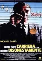 Come fare carriera molto disonestamente - Film Completo