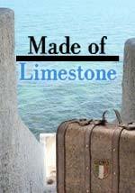 Made of Limestone - Documentario