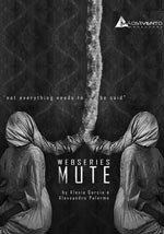 Mute - Web Serie