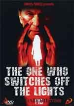 The one who switches off the lights - Film Completo