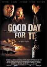 Good day for it - Film Completo