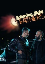 Saturday Night Fathers - Original Web Serie