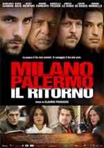 Milano Palermo - Il ritorno - Film Completo