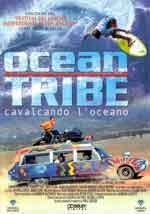 Ocean Tribe - Cavalcando l'oceano - Film Completo