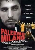 Palermo Milano solo andata - Film Completo