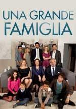 Una grande famiglia - Fiction Serie Tv