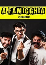 A famigghia - Original Web Serie