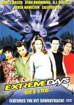 Extreme days - Film Completo