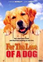 For the love of a dog - Film Completo