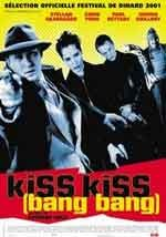 Kiss Kiss (Bang Bang) - Film Completo