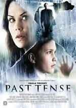 Past tense - Film Completo