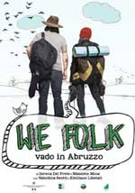 We Folk - Vado in Abruzzo - Original Web Serie