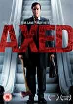 Axed - Film Completo
