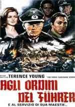 Agli ordini del Fuhrer e al servizio di sua maestà - Film Completo