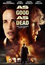 As good as dead - Film Completo