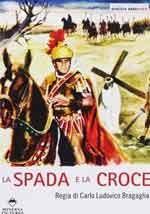 La spada e la croce - Film Completo